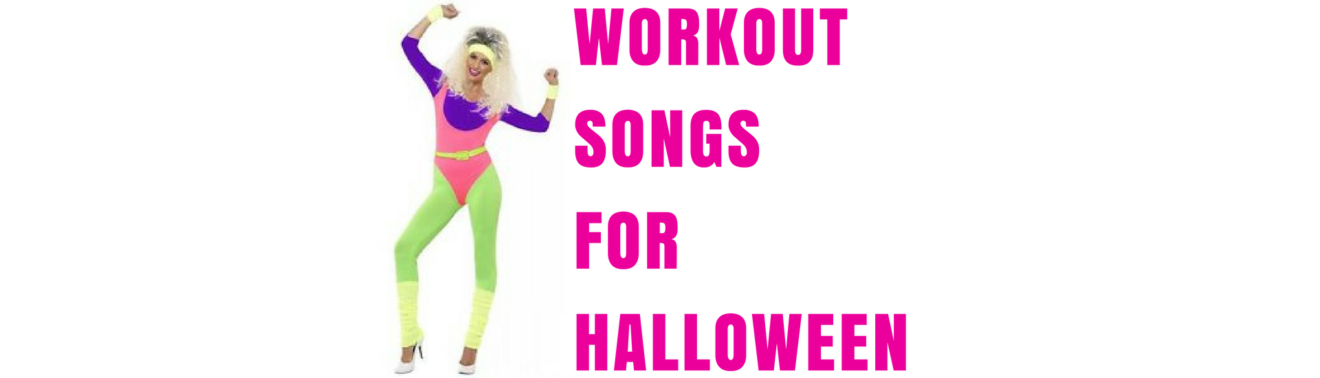 Workout Songs for Halloween