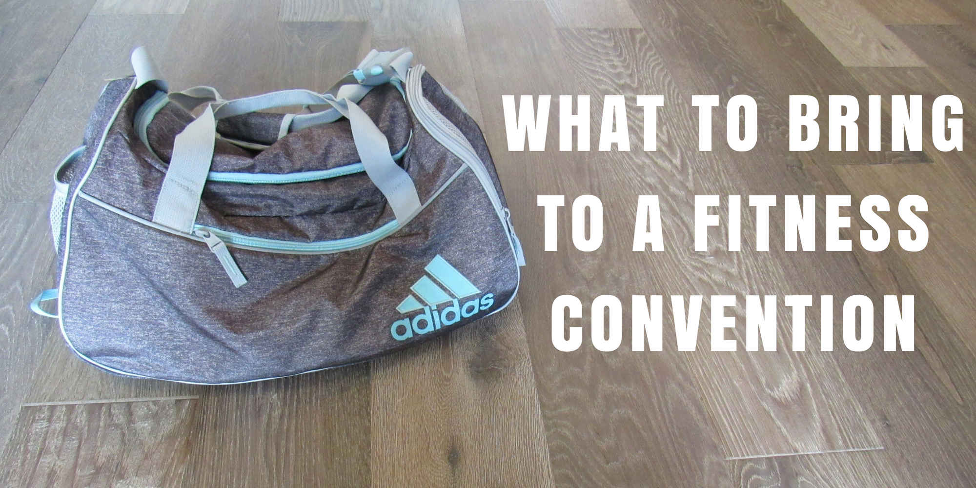 What to Bring to a Fitness Convention